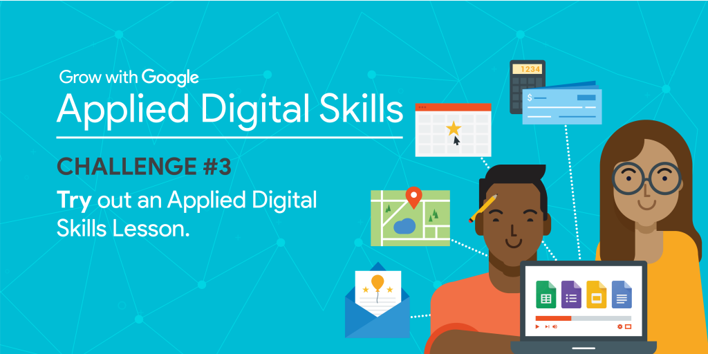 Applied Digital Skills Week Challenge # 3 try a lesson