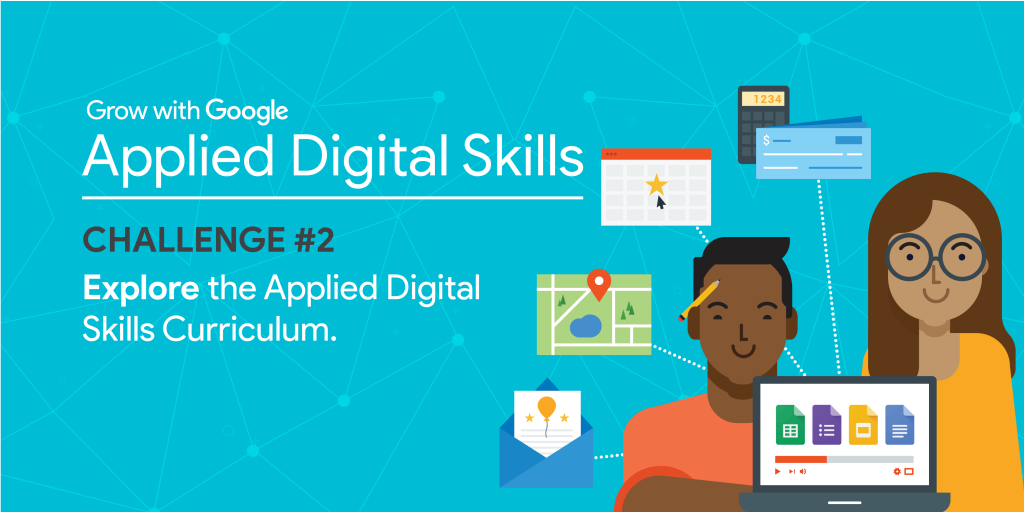 Applied Digital Skills Week Challenge # explore the curriculum